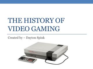 The history of video gaming