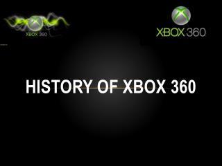 History of Xbox 360