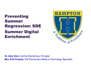 Preventing Summer Regression: SDE Summer Digital Enrichment