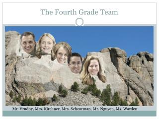 The Fourth Grade Team