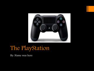 The PlayStation