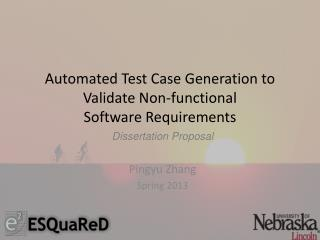 Automated Test Case Generation to  Validate Non-functional  Software Requirements