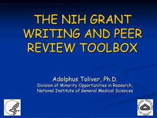THE NIH GRANT WRITING AND PEER REVIEW TOOLBOX