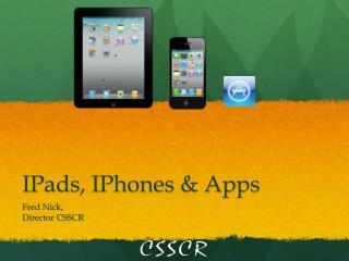 IPads , IPhones & Apps