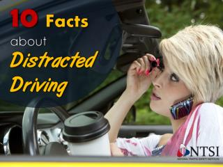 10 Things You Didn't Know About Distracted Driving