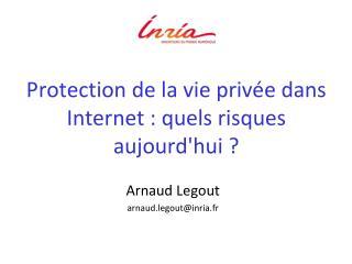Protection  de la vie privée dans Internet : quels risques aujourd'hui ?