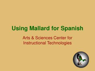 Using Mallard for Spanish