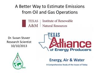 A Better Way to Estimate  Emissions  from Oil and Gas Operations