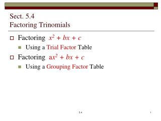 Sect. 5.4   Factoring Trinomials
