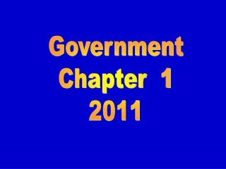 Government Chapter  1 2011