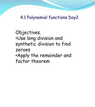 4.1 Polynomial functions  Day2