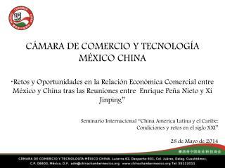 CÁMARA DE COMERCIO Y TECNOLOGÍA MÉXICO CHINA