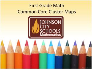 First Grade Math Common  Core  Cluster  Maps