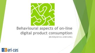 Behavioural aspects of on-line digital product  consumption