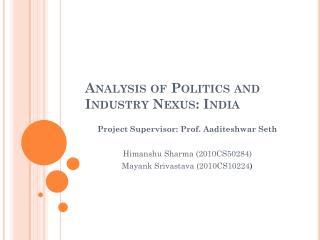 Analysis of Politics and Industry Nexus: India