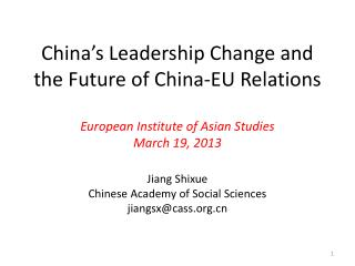 Jiang Shixue Chinese Academy of Social Sciences  jiangsx@cass.org.cn