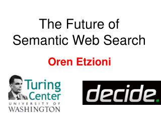 The Future of Semantic Web Search