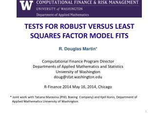 TESTS FOR ROBUST VERSUS LEAST SQUARES FACTOR MODEL FITS