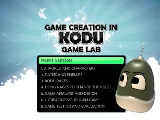 GAME CREATION IN KODU GAME LAB