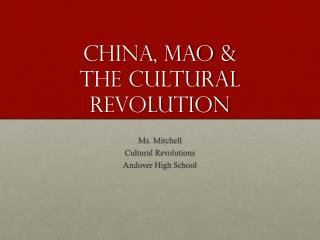 China, Mao  &  the  cultural Revolution