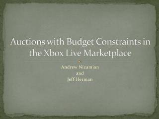 Auctions with Budget Constraints in the Xbox Live Marketplace