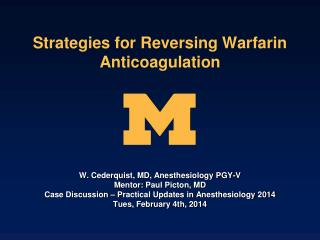 Strategies for Reversing Warfarin Anticoagulation