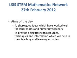 LSIS STEM Mathematics Network 27th  February 2012