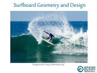 Surfboard Geometry and Design