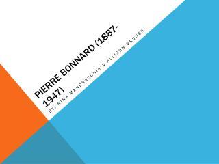 Pierre  Bonnard (1887-1947)