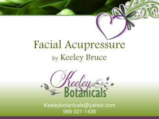 Facial Acupressure  by Keeley Bruce