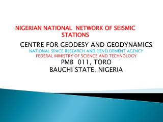 NIGERIAN NATIONAL  NETWORK OF SEISMIC STATIONS