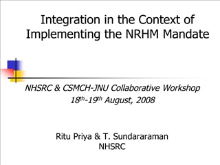 Integration in the Context of Implementing the NRHM Mandate