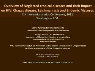 Maria Aparecida  Shikanai Yasuda Infection on Immunosupressed  Host  Committee