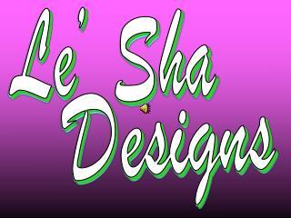 Le'  Sha