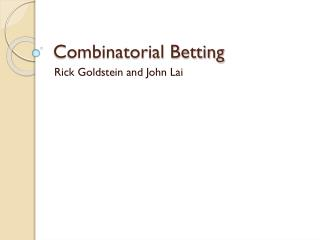 Combinatorial Betting