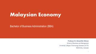 Malaysian Economy Bachelor of Business Administration (BBA)