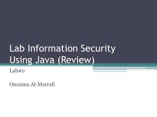 Lab Information Security Using Java (Review)