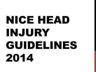 NICE  Head Injury Guidelines  2014