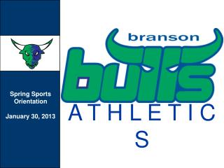 Spring Sports Orientation January 30, 2013