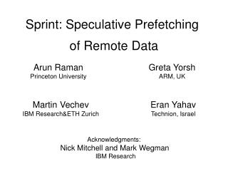 Sprint: Speculative Prefetching  of  Remote Data