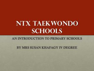 NTX TAEKWONDO SCHOOLS