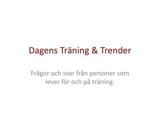 Dagens Träning & Trender