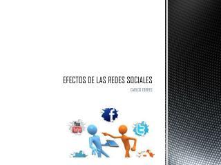 EFECTOS DE LAS REDES SOCIALES