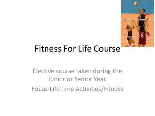 Fitness For Life Course