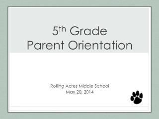 5 th  Grade  Parent Orientation