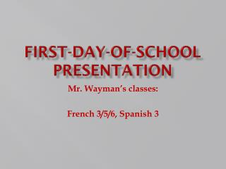 First-day-of-school presentation