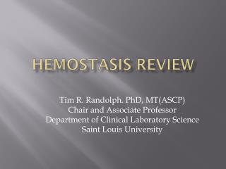Hemostasis Review