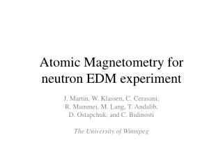 Atomic  Magnetometry  for neutron EDM experiment