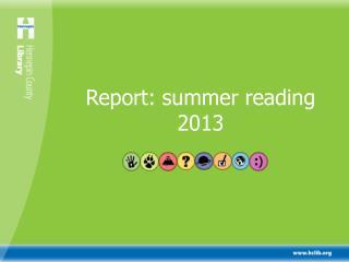 Report: summer reading 2013