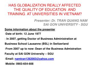 Presenter: Dr. TRAN QUANG NAM                  SAI GON UNIVERSITY - SGU